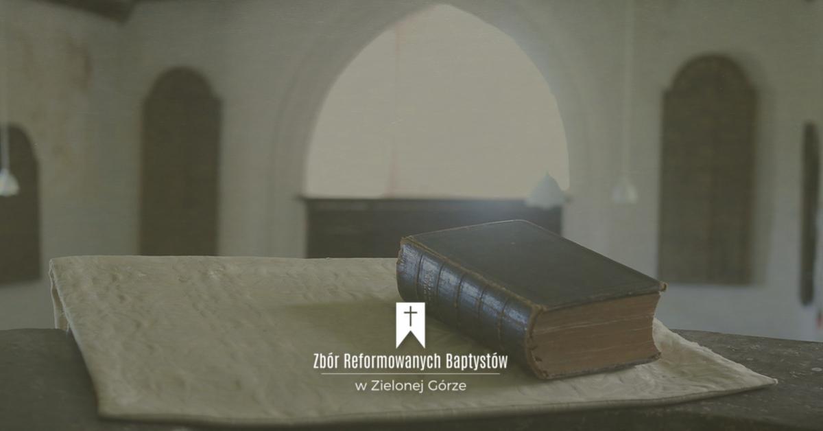Zbór Reformowanych Baptystów w Zielonej Górze: Świętość posługiwania
