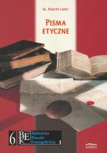 Zbór Reformowanych Baptystów w Zielonej Górze: Marcin Luter, Pisma etyczne