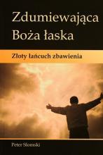 Reformowani Baptyści Zielona Góra: Peter Slomski, Zdumiewająca Boża Łaska