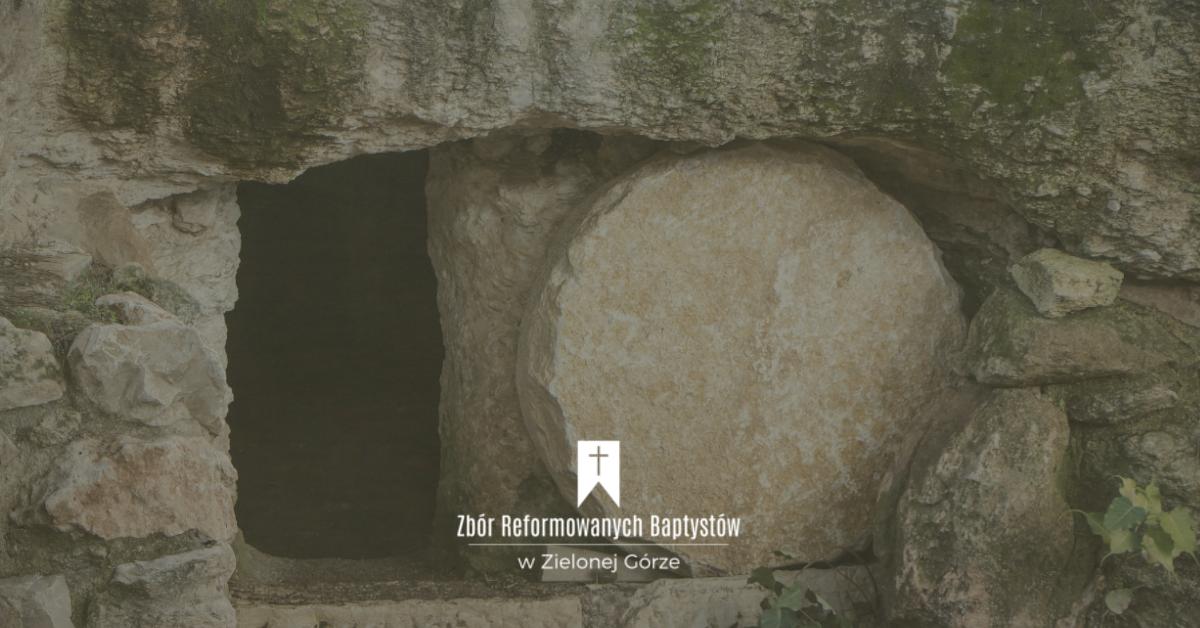 Zbór Reformowanych Baptystów w Zielonej Górze: Ewangelia św. Jana 20:11-18. Rozmowa z Marią Magdalen